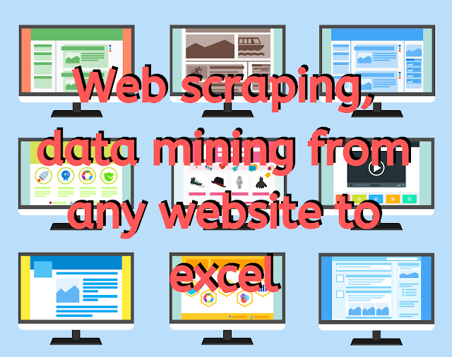 Web scraping, data mining any website